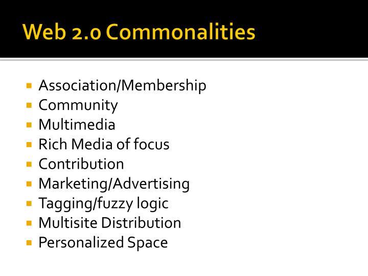 Web 2.0 Commonalities