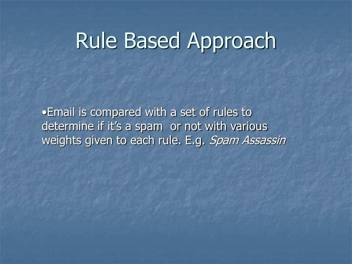 Rule Based Approach