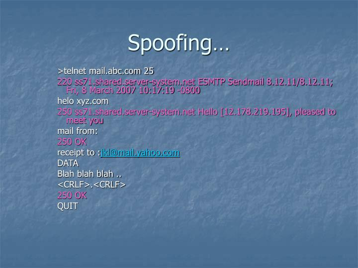 Spoofing…