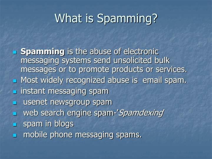 What is spamming