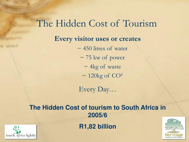 The Hidden Cost of Tourism