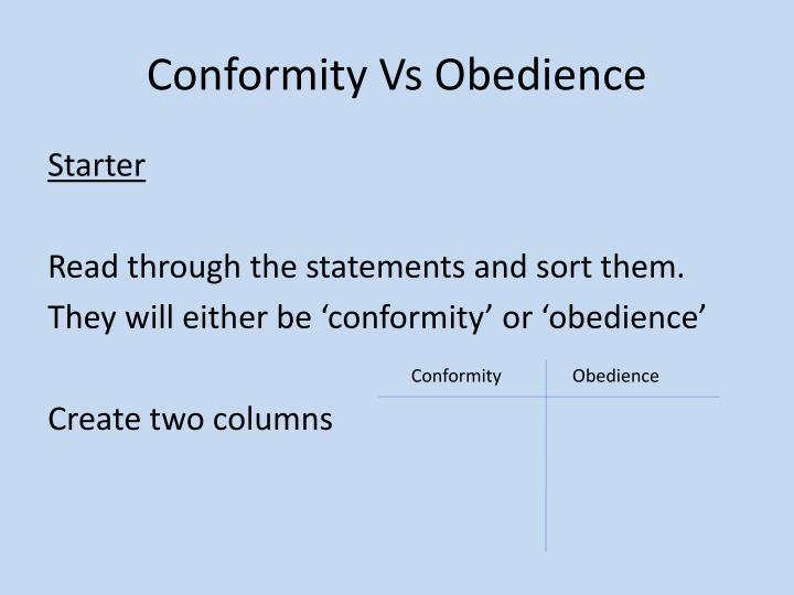Conformity vs obedience
