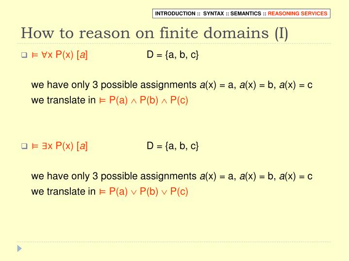 How to reason on finite domains (I)
