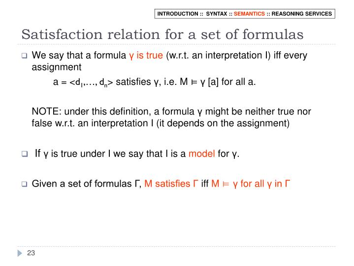 Satisfaction relation for a set of formulas