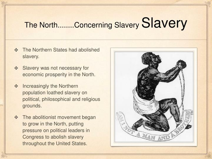 The North........Concerning Slavery