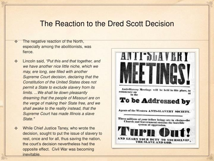 The Reaction to the Dred Scott Decision
