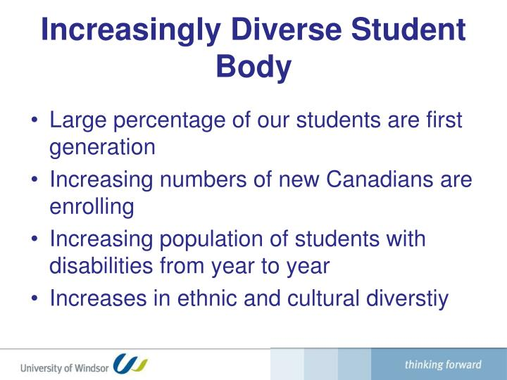 contribute to the diversity of the student body essay I would state that it is important to first define what the desired outcome is, how diversity plays a role, and what sorts of diversity are at play defining the problem and goal are a critical part ofcritical thinking.