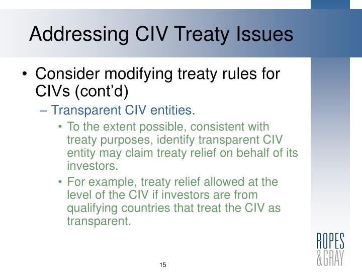 Addressing CIV Treaty Issues