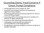 counseling clients fraud concerns if census trumps compliance