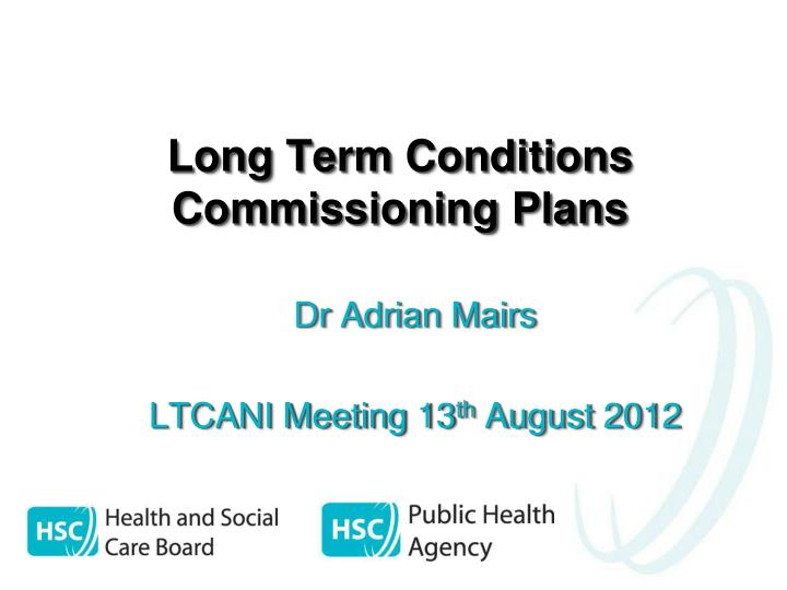 long term conditions commissioning plans n.