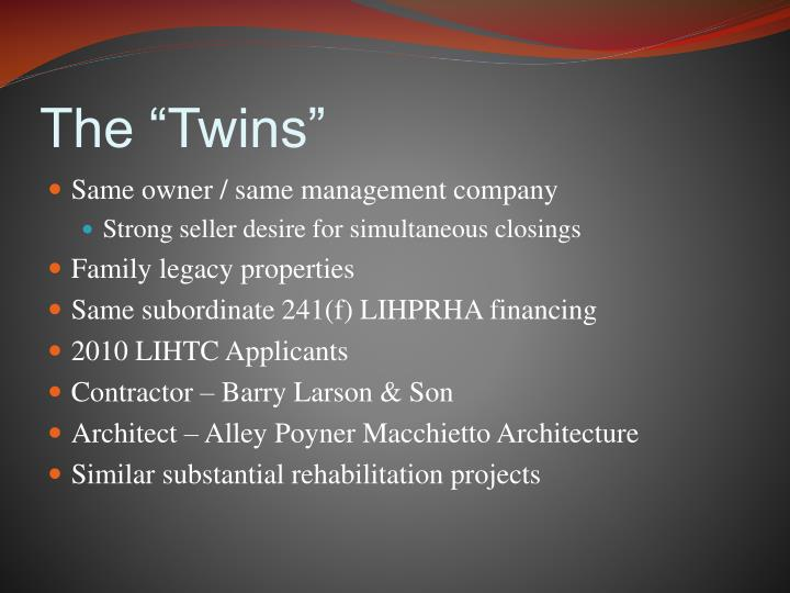 """The """"Twins"""""""