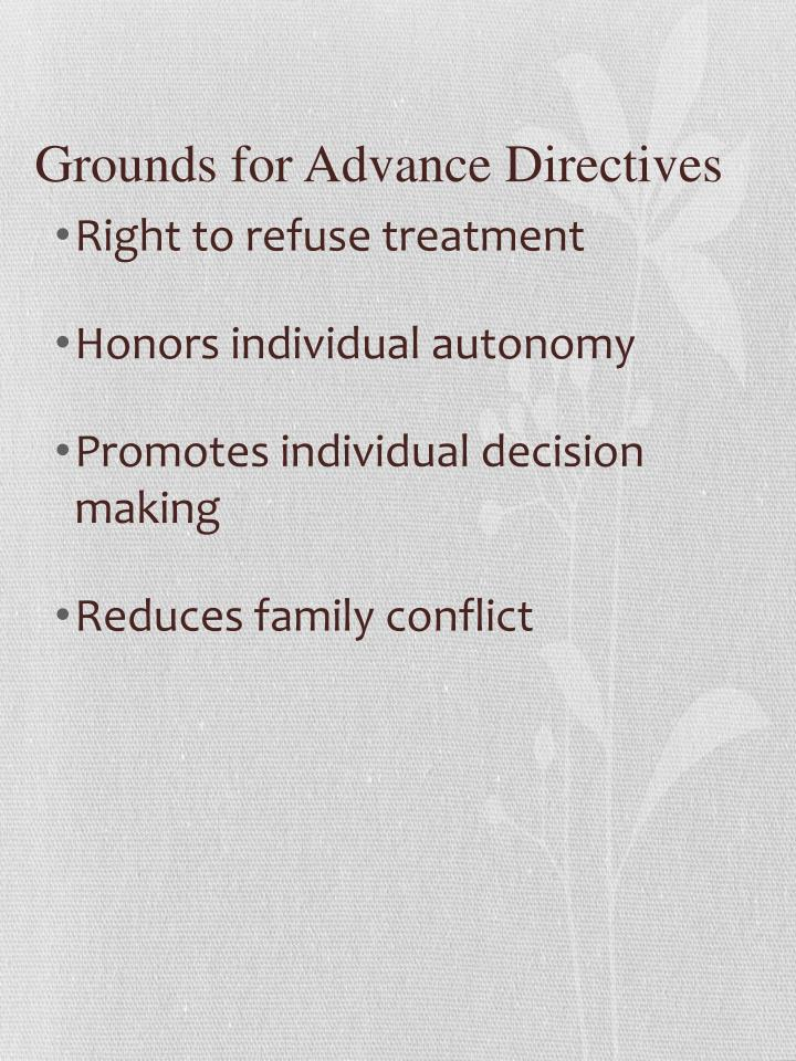 Grounds for Advance Directives