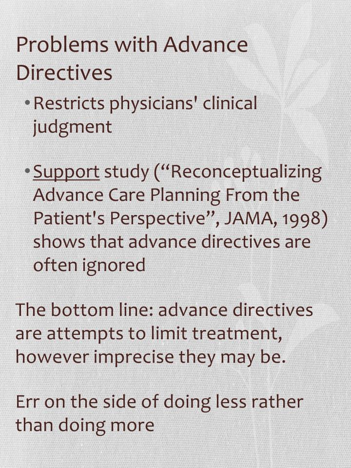 Problems with Advance Directives