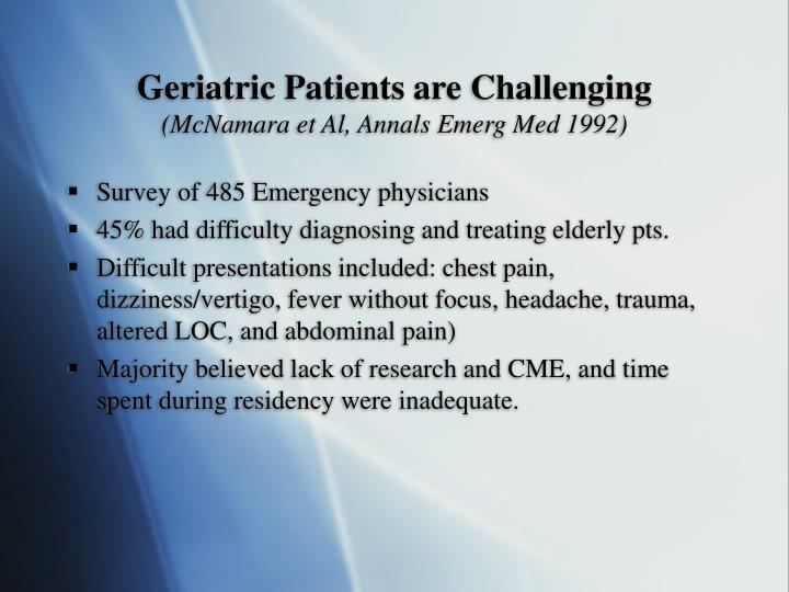 Geriatric Patients are Challenging