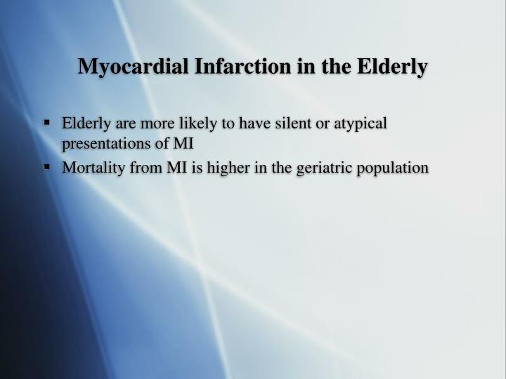 Myocardial Infarction in the Elderly