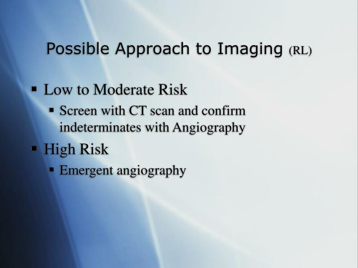 Possible Approach to Imaging