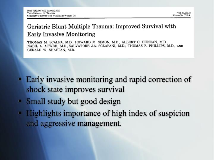 Early invasive monitoring and rapid correction of shock state improves survival