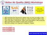 better air quality baq workshops