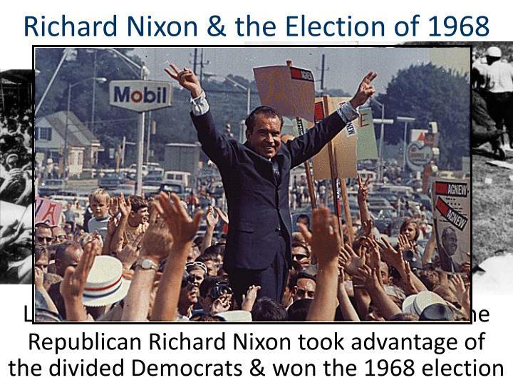 Richard Nixon & the Election of 1968