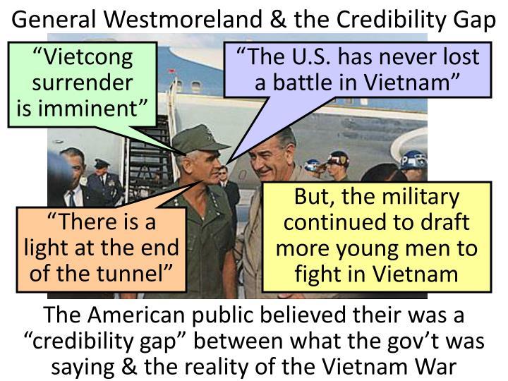 General Westmoreland & the Credibility Gap