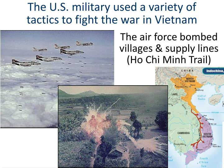 The U.S. military used a variety of