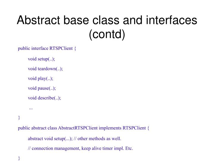 Abstract base class and interfaces (contd)
