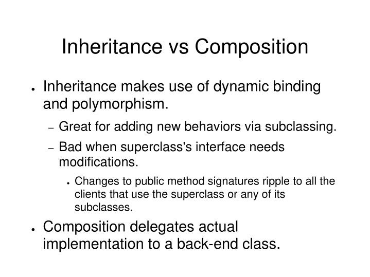 Inheritance vs Composition
