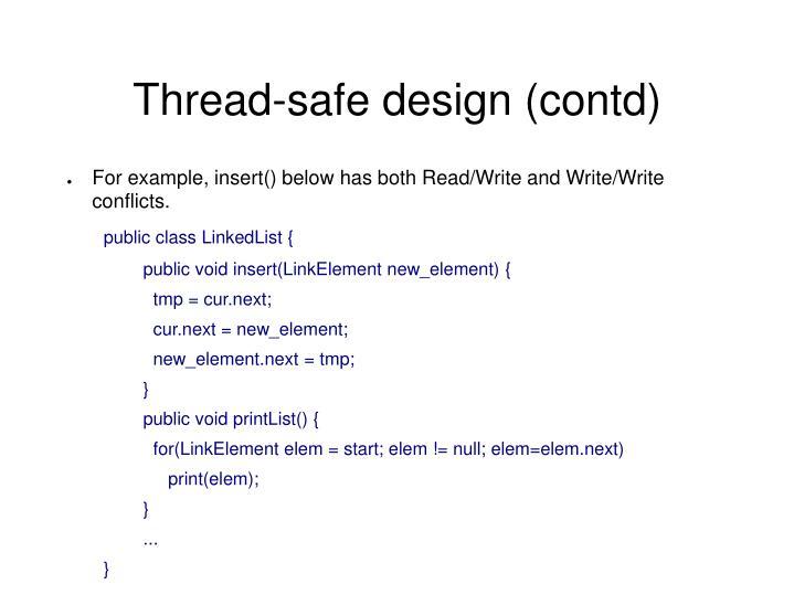Thread-safe design (contd)