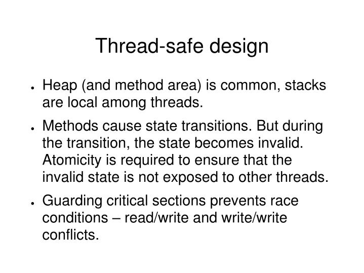 Thread-safe design