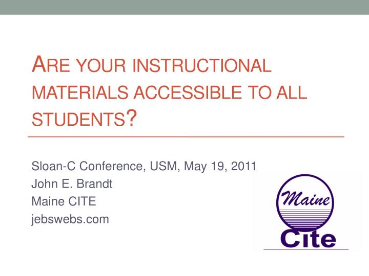are your instructional materials accessible to all students n.