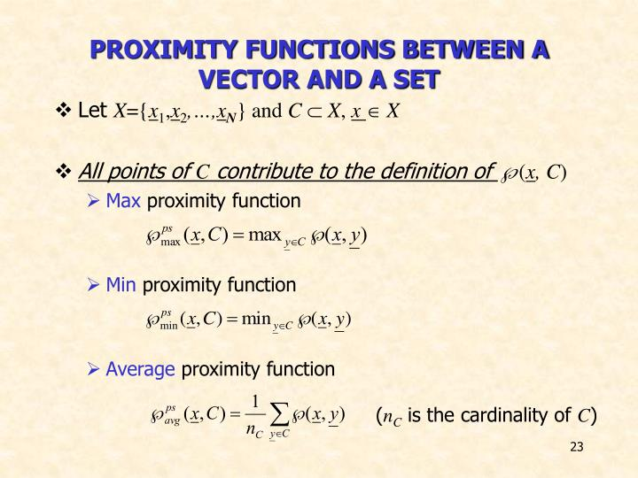 PROXIMITY FUNCTIONS BETWEEN A VECTOR AND A SET