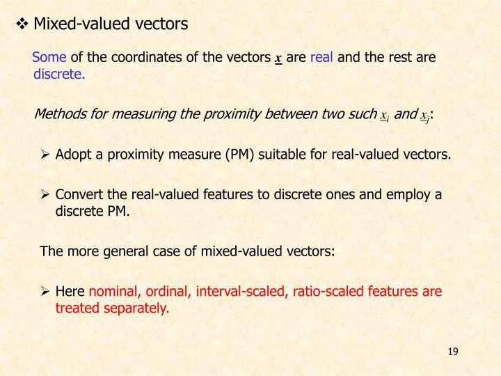 Mixed-valued vectors