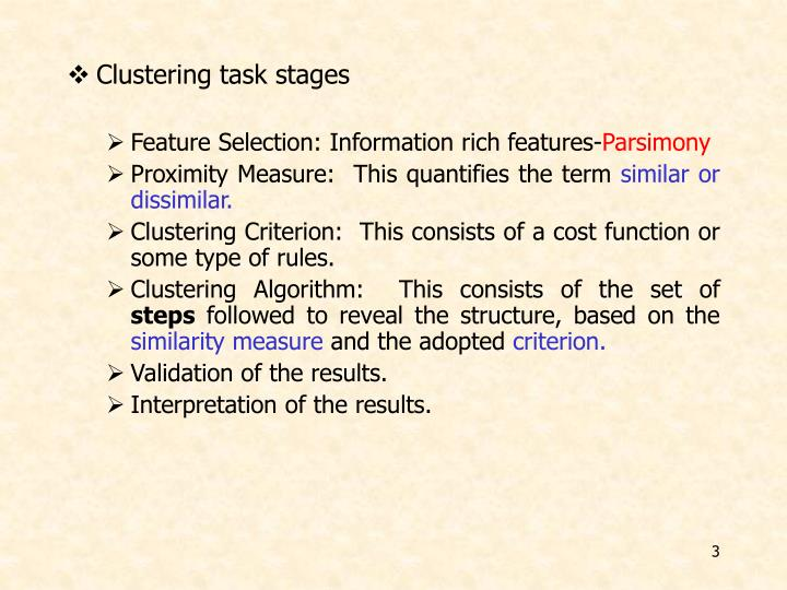Clustering task stages