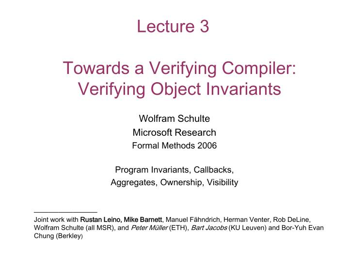 lecture 3 towards a verifying compiler verifying object invariants