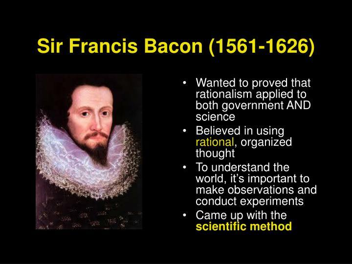 Sir Francis Bacon (1561-1626)