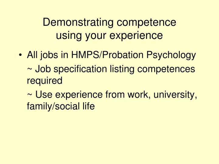 Demonstrating competence