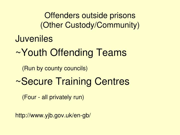 Offenders outside prisons