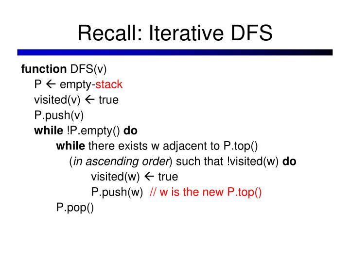 Recall: Iterative DFS