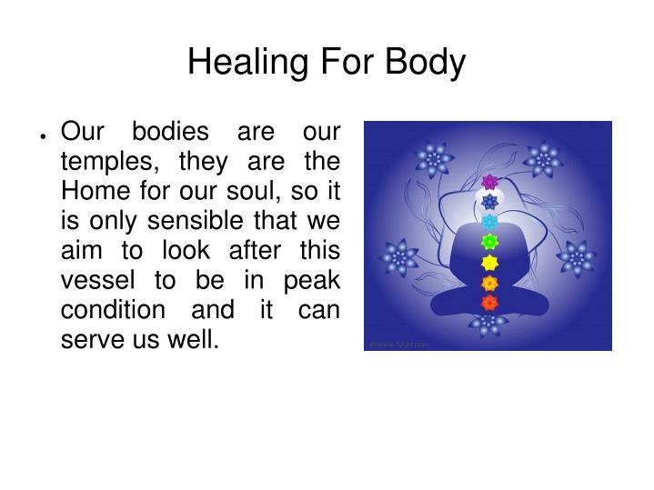 Healing for body
