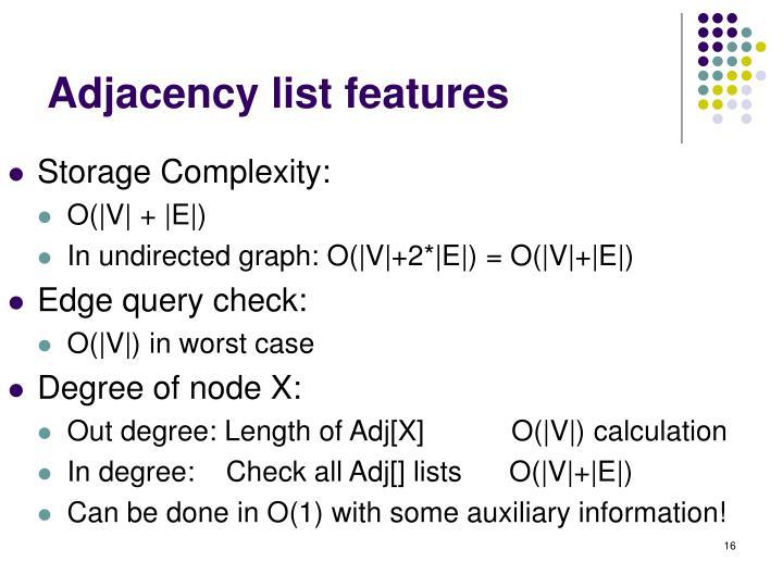 Adjacency list features