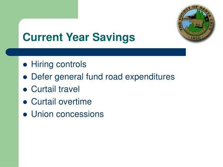 Current Year Savings