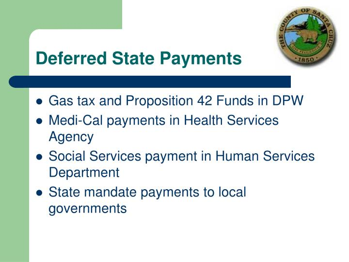 Deferred State Payments