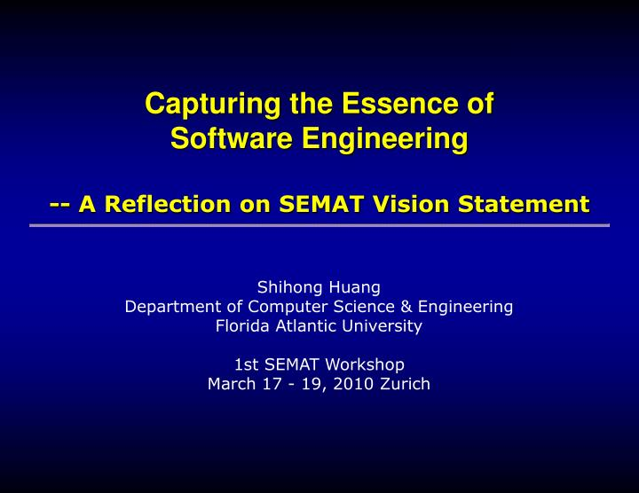 Capturing the essence of software engineering a reflection on semat vision statement