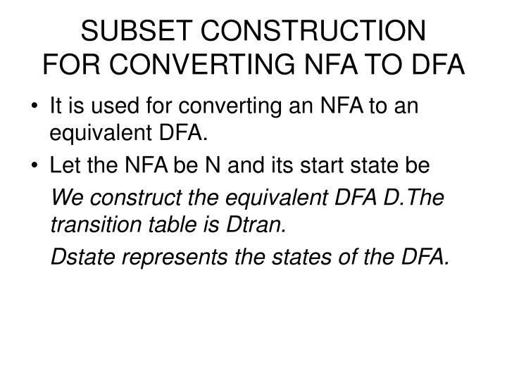 Subset construction for converting nfa to dfa
