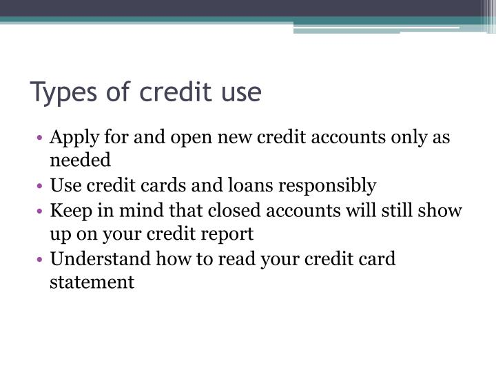 Types of credit use