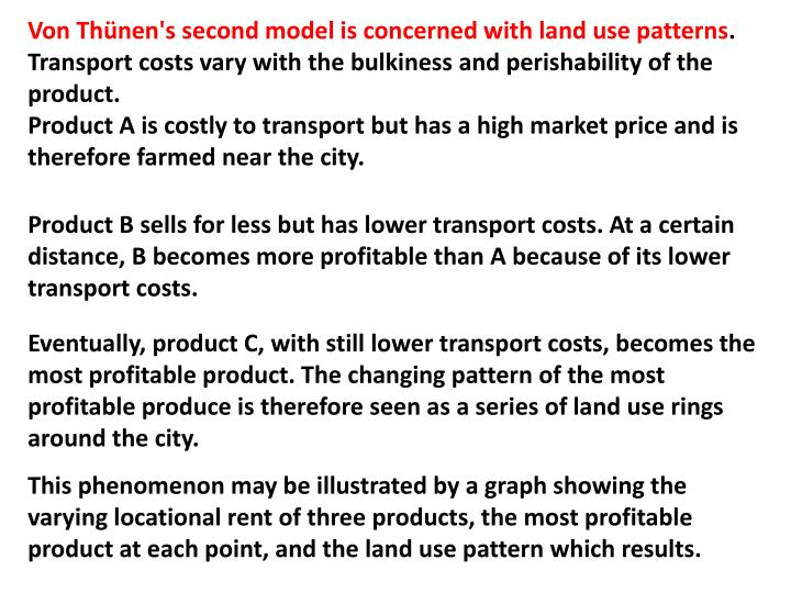 Von Thünen's second model is concerned with land use patterns