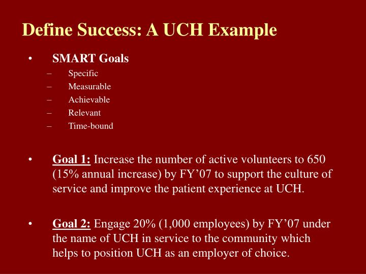 Define Success: A UCH Example
