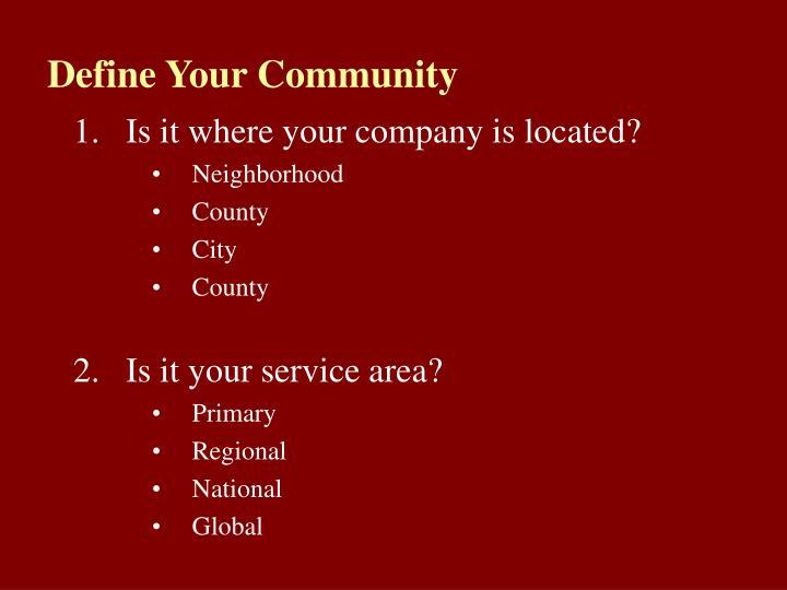 Define Your Community
