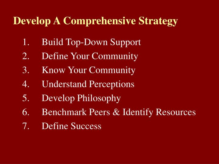 Develop A Comprehensive Strategy
