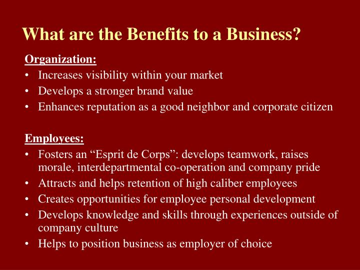 What are the benefits to a business